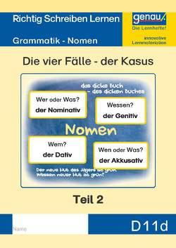 D11d – Grammatik – Nomen, Die vier Fälle – der Kasus Teil 2 von Henkel,  Cornelia