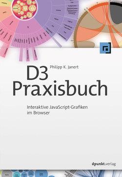 D3-Praxisbuch von Gronau,  Volkmar, Janert,  Philipp K.