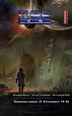 D9E – Der Loganische Krieg – Sammelband 2 von Bicker,  Veronika, Cernohuby,  Stefan, Reß,  Alessandra, Wurdack,  Ernst
