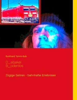 D_ebakel B_odenlos von Tomm-Bub,  Burkhard