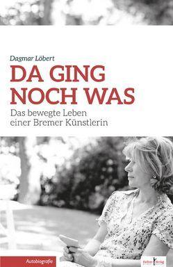 Da ging noch was von Löbert,  Dagmar