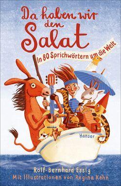 Da haben wir den Salat! von Essig,  Rolf-Bernhard, Kehn,  Regina
