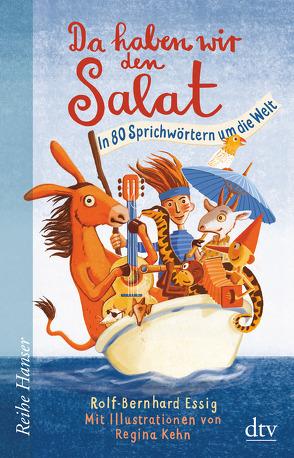 Da haben wir den Salat von Essig,  Rolf-Bernhard, Kehn,  Regina