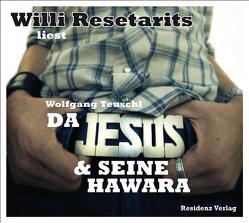 Da Jesus & seine Hawara von Resetarits,  Willi, Teuschl,  Wolfgang