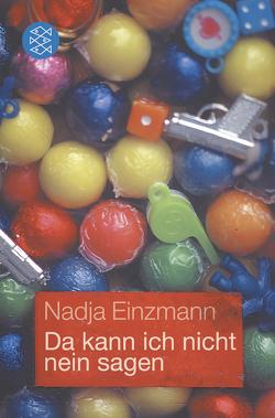 Da kann ich nicht nein sagen von Einzmann,  Nadja