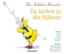 Da lachen ja die Hühner von Aljinovic,  Boris, Diverse, Rohrbeck,  Oliver, Thalbach,  Anna, Thalbach,  Katharina