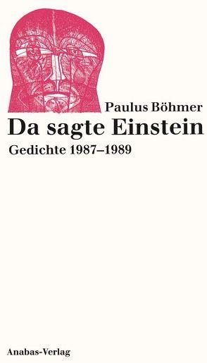 Da sagte Einstein von Böhmer,  Paulus
