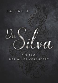 Da Silva 2 von J.,  Jaliah