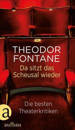 Da sitzt das Scheusal wieder von Fontane,  Theodor, Helmer,  Debora, Strauß,  Simon