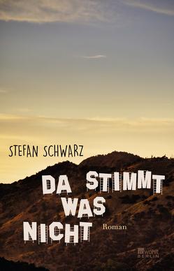 Da stimmt was nicht von Schwarz,  Stefan