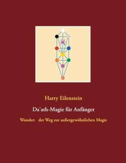 Da'ath-Magie für Anfänger von Eilenstein,  Harry
