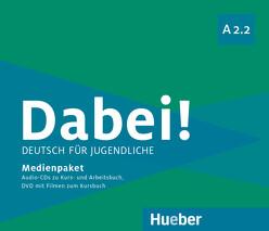 Dabei! A2.2 von Alberti,  Josef, Büttner,  Siegfried, Kopp,  Gabriele