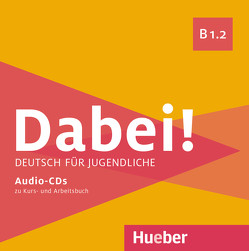 Dabei! B1.2 von Alberti,  Josef, Büttner,  Siegfried, Hila,  Anna, Kopp,  Gabriele