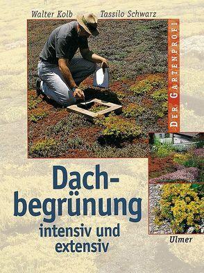 Dachbegrünung von Kolb,  Walter, Schwarz,  Tassilo