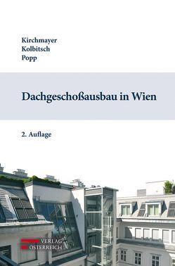 Dachgeschoßausbau in Wien von Kirchmayer,  Wolfgang, Kolbitsch,  Andreas, Popp,  Roland