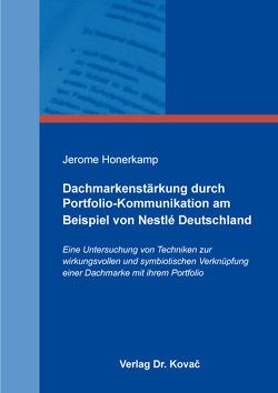 Dachmarkenstärkung durch Portfolio-Kommunikation am Beispiel von Nestlé Deutschland von Honerkamp,  Jerome