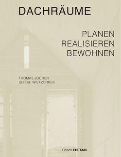 Dachräume von Jocher,  Thomas, Wietzorrek,  Ulrike