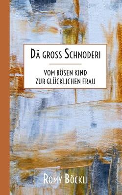 Dä gross Schnoderi von Böckli,  Romy