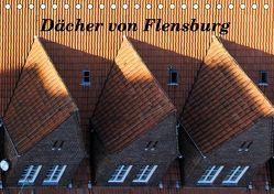 Dächer von Flensburg (Tischkalender 2019 DIN A5 quer) von Malkidam