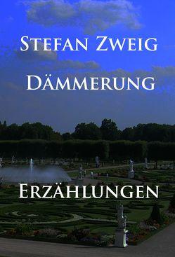 Dämmerung von Zweig,  Stefan