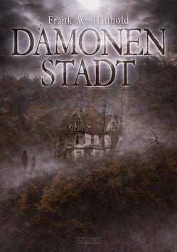 Dämonenstadt von Haubold,  Frank W., Kümmel,  Timo