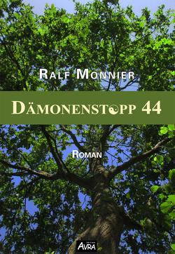 Dämonenstopp 44 von Monnier,  Ralf