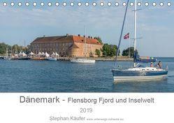 Dänemark – Flensborg Fjord und Inselwelt (Tischkalender 2019 DIN A5 quer) von Käufer,  Stephan