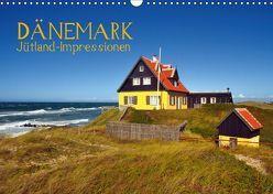 Dänemark – Jütland-Impressionen (Wandkalender 2019 DIN A3 quer) von O. Wörl,  Kurt