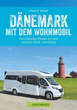 Dänemark mit dem Wohnmobil von Keidel,  Claus G.