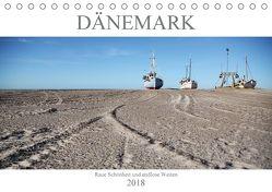 Dänemark – Raue Schönheit und unendliche Weiten (Tischkalender 2018 DIN A5 quer) von Häntzschel,  Peggy