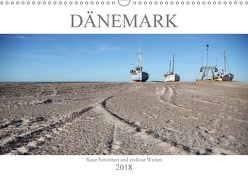 Dänemark – Raue Schönheit und unendliche Weiten (Wandkalender 2018 DIN A3 quer) von Häntzschel,  Peggy
