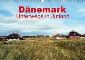 Dänemark – Unterwegs in Jütland (Wandkalender 2018 DIN A3 quer) von Schneider,  Peter