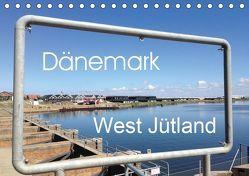 Dänemark – West Jütland (Tischkalender 2019 DIN A5 quer) von fraufranz