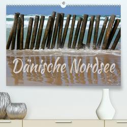 Dänische Nordsee (Premium, hochwertiger DIN A2 Wandkalender 2020, Kunstdruck in Hochglanz) von Reichenauer,  Maria