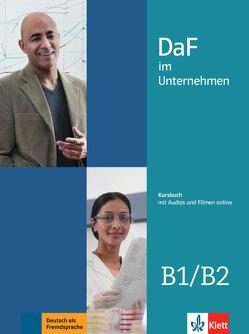 DaF im Unternehmen B1/B2 von Fügert,  Nadja, Grosser,  Regine, Hanke,  Claudia, Ilse,  Viktoria, Mautsch,  Klaus, Sander,  Ilse, Schmeiser,  Daniela