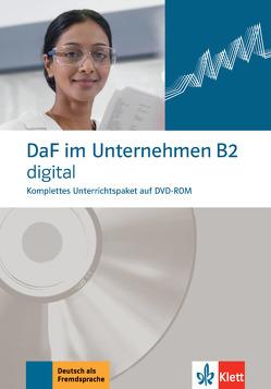 DaF im Unternehmen B2 digital von Fügert,  Nadja, Grosser,  Regine, Hanke,  Claudia, Mautsch,  Klaus, Sander,  Ilse, Schmeiser,  Daniela
