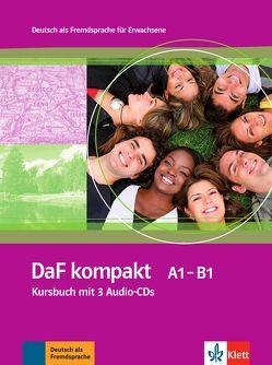 DaF kompakt A1 – B1 von Braun,  Birgit, Doubek,  Margit, Frater,  Andrea, Fügert,  Nadja, Sander,  Ilse, Trebesius-Bensch,  Ulrike, Vitale,  Rosanna