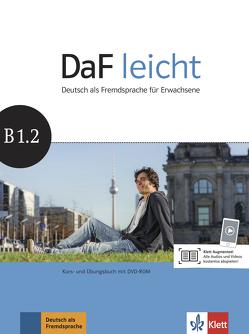 DaF leicht B1.2 von Jentges,  Sabine, Körner,  Elke, Lundquist-Mog,  Angelika, Reinke,  Kerstin, Schwarz,  Eveline