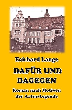 Dafür und Dagegen von Lange,  Eckhard