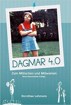Dagmar 4.0 von Lehmann,  Dorothee