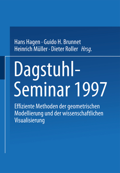 Dagstuhl-Seminar 1997 von Brunnet,  Guido H., Hagen,  Hans, Müller,  Heinrich, Roller,  Dieter