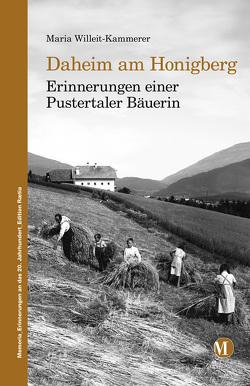 Daheim am Honigberg von Willeit Kammerer,  Maria