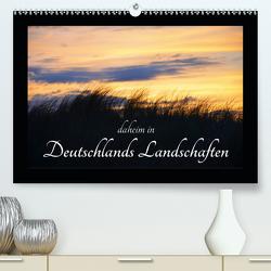 daheim in Deutschlands Landschaften (Premium, hochwertiger DIN A2 Wandkalender 2021, Kunstdruck in Hochglanz) von Aupperle,  Nicole