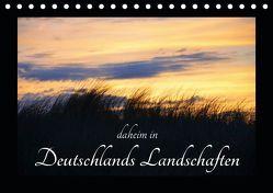 daheim in Deutschlands Landschaften (Tischkalender 2019 DIN A5 quer) von Aupperle,  Nicole