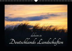 daheim in Deutschlands Landschaften (Wandkalender 2019 DIN A3 quer) von Aupperle,  Nicole