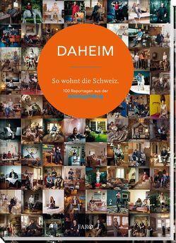 DAHEIM – So wohnt die Schweiz von Rohner,  Philipp, Schmid,  Claudia, Toth,  Zsigmond