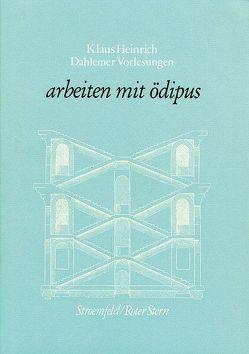 Dahlemer Vorlesungen und Studien / Arbeiten mit Ödipus von Albrecht,  Wolfgang, Heinrich,  Klaus, Kücken,  Hans A, Tobben,  Irene