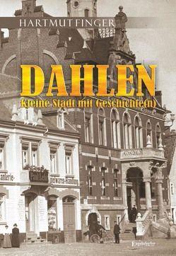 Dahlen – Kleine Stadt mit Geschichte(n) von Finger,  Hartmut