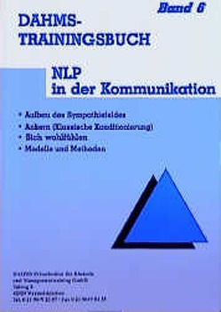 Dahms Trainingsbuch / NLP in der Kommunikation von Dahms,  Christoph
