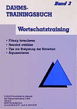 Dahms Trainingsbuch / Wortschatztraining von Dahms,  Christoph